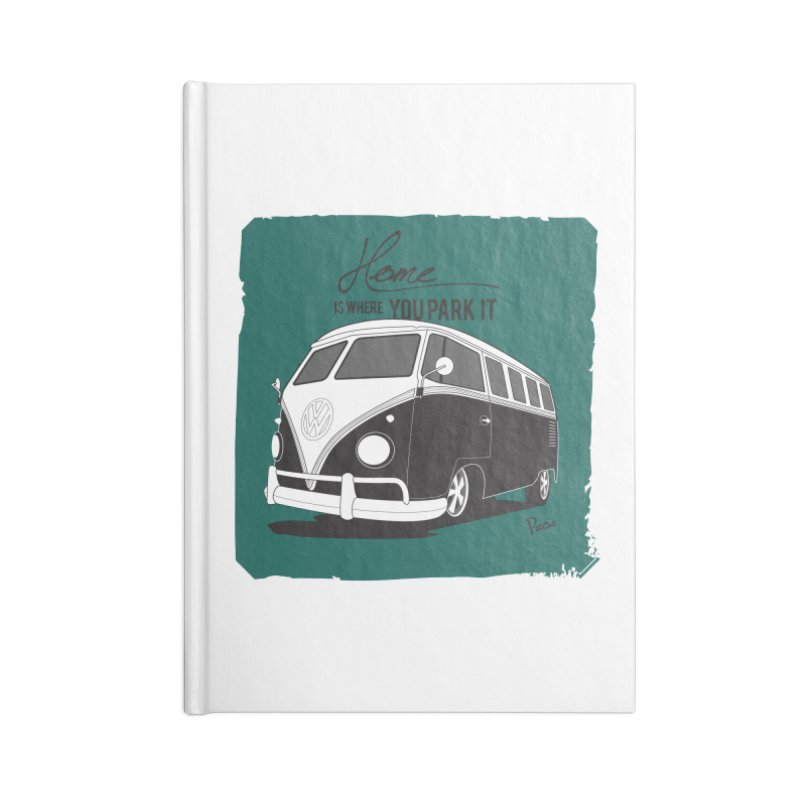 Home is where you park it Accessories Notebook by Andrea Pacini