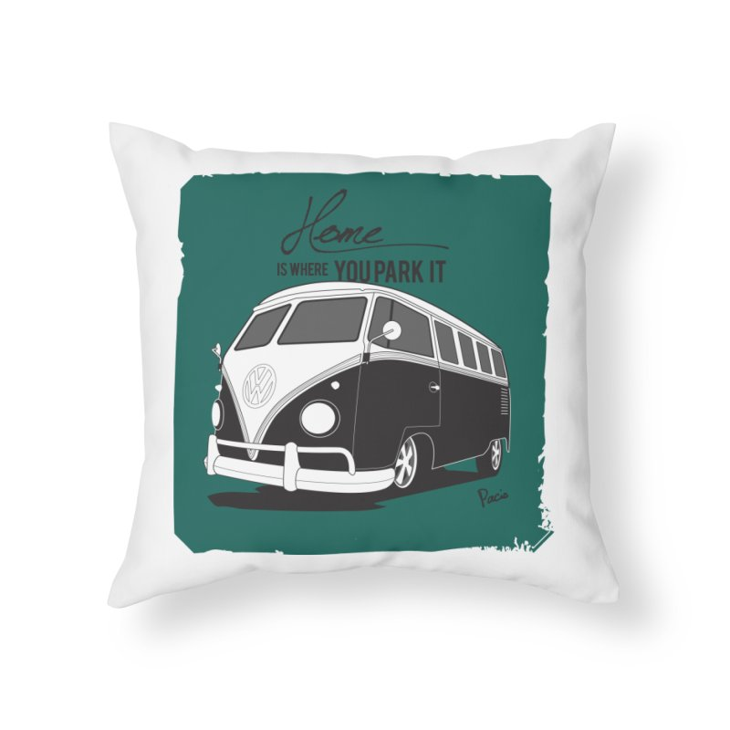 Home is where you park it Home Throw Pillow by Andrea Pacini