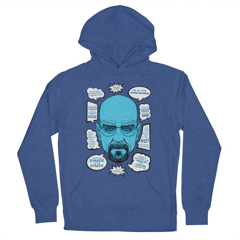 Heisenberg Quotes Women's Pullover Hoody by Andreas Leonidou's Artist Shop