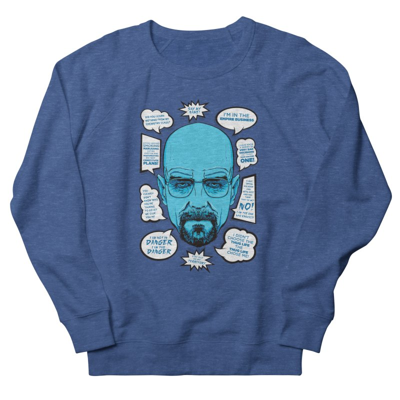 Heisenberg Quotes Women's Sweatshirt by Andreas Leonidou's Artist Shop