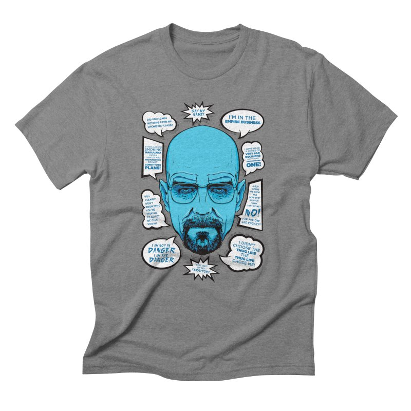 Heisenberg Quotes Men's Triblend T-Shirt by Andreas Leonidou's Artist Shop