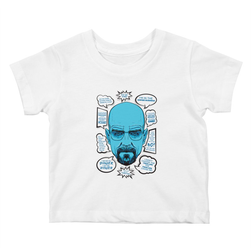 Heisenberg Quotes Kids Baby T-Shirt by Andreas Leonidou's Artist Shop