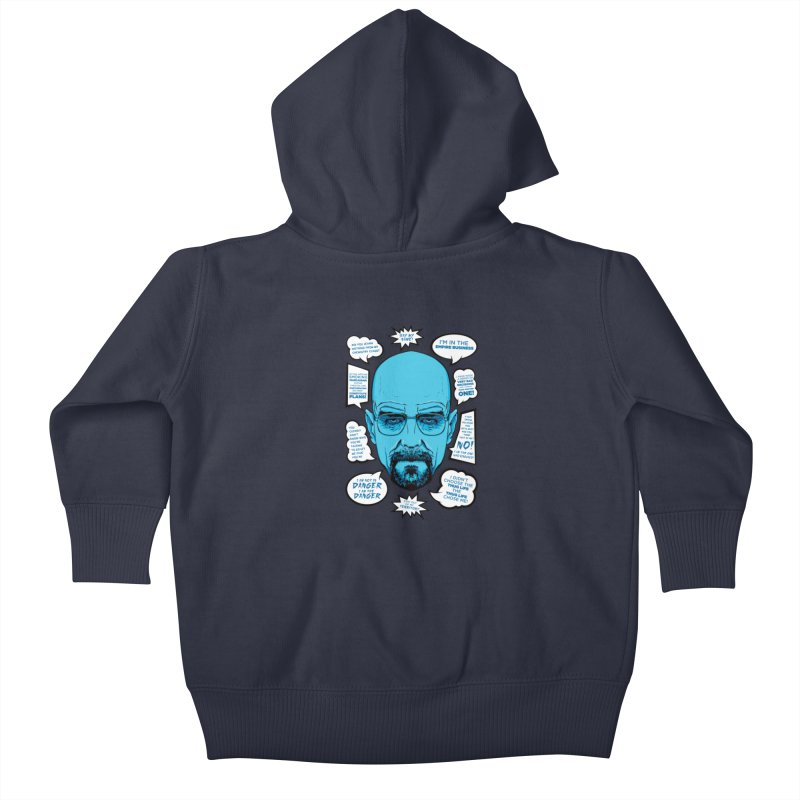 Heisenberg Quotes Kids Baby Zip-Up Hoody by Andreas Leonidou's Artist Shop