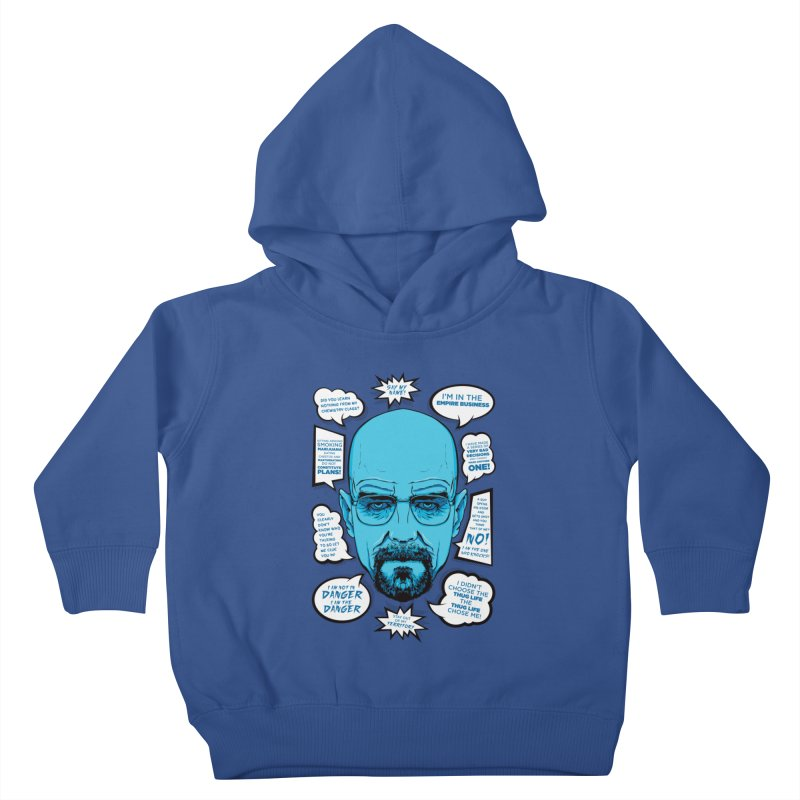 Heisenberg Quotes Kids Toddler Pullover Hoody by Andreas Leonidou's Artist Shop