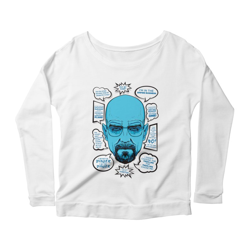 Heisenberg Quotes Women's Scoop Neck Longsleeve T-Shirt by Andreas Leonidou's Artist Shop