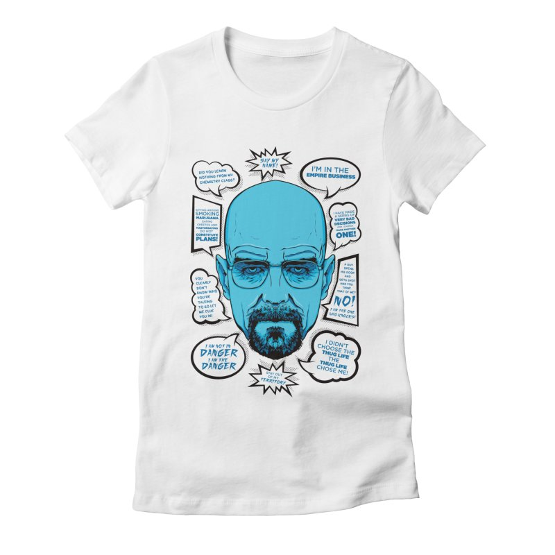 Heisenberg Quotes Women's Fitted T-Shirt by Andreas Leonidou's Artist Shop