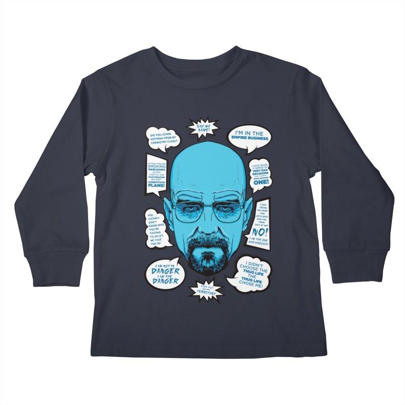 Heisenberg Quotes Kids Longsleeve T-Shirt by Andreas Leonidou's Artist Shop