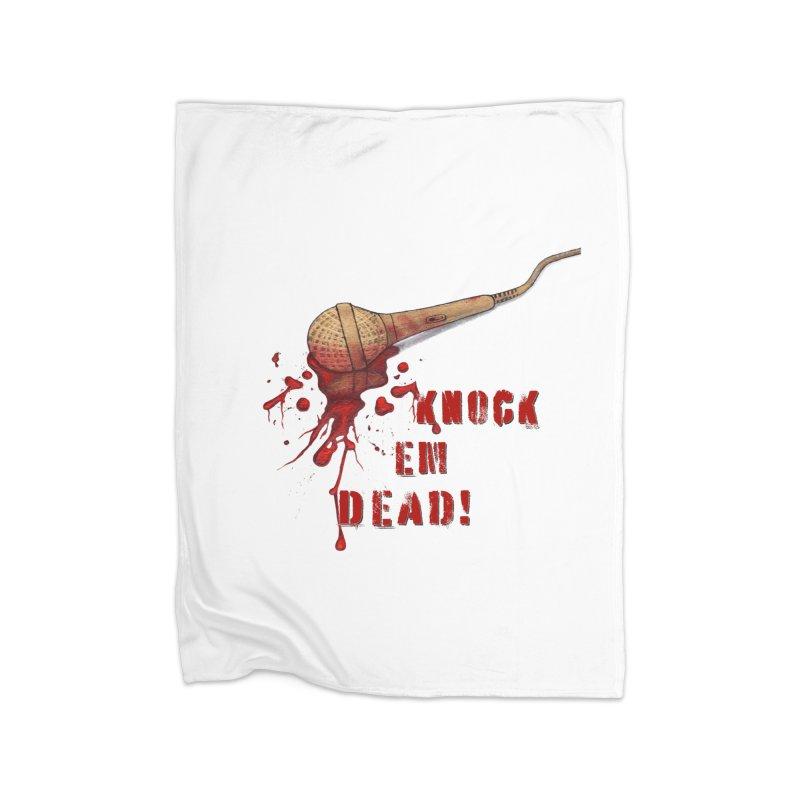 Knock Em Dead! Home Blanket by Andrea Snider's Artist Shop