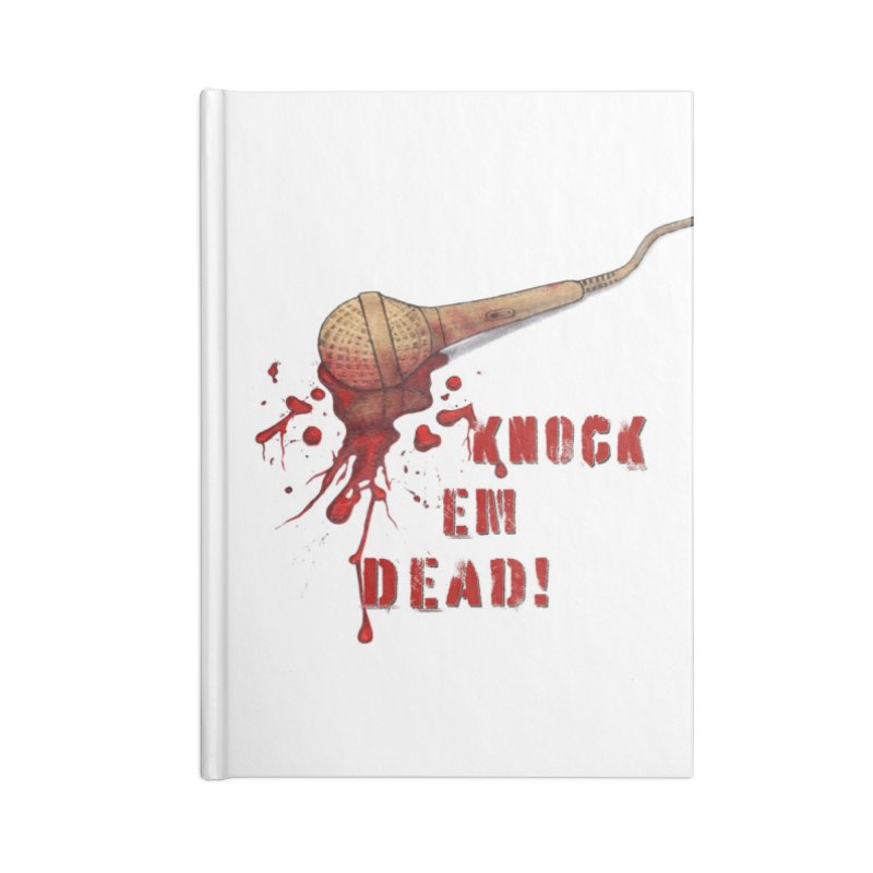 Knock Em Dead! Accessories Lined Journal Notebook by Andrea Snider's Artist Shop
