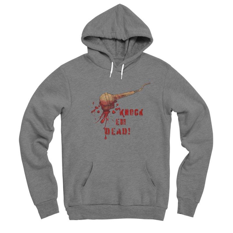 Knock Em Dead! Men's Pullover Hoody by Andrea Snider's Artist Shop