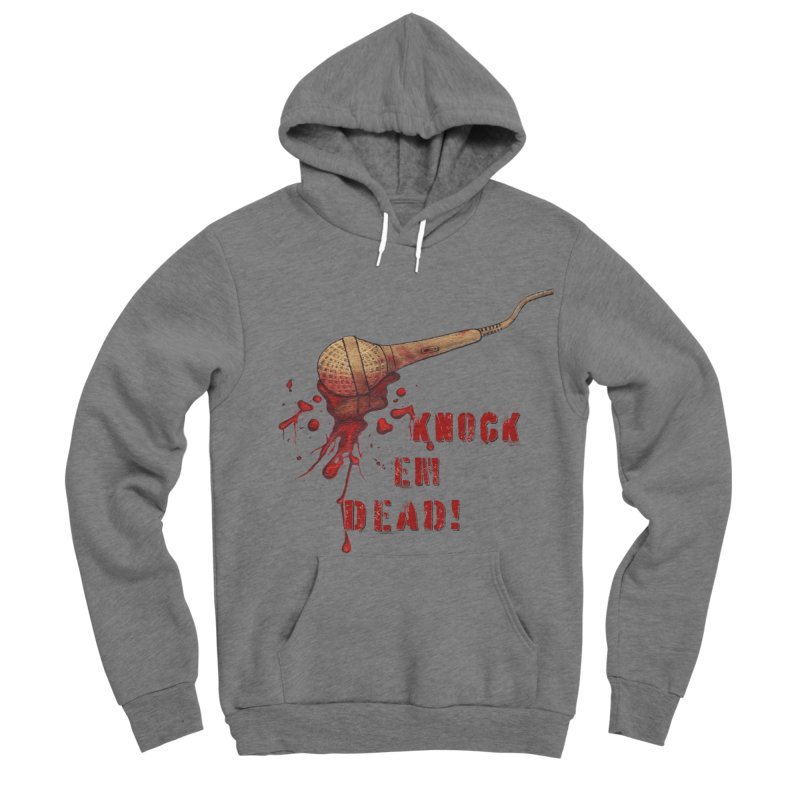 Knock Em Dead! Women's Sponge Fleece Pullover Hoody by Andrea Snider's Artist Shop