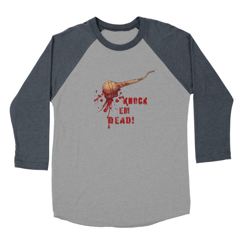Knock Em Dead! Men's Baseball Triblend Longsleeve T-Shirt by Andrea Snider's Artist Shop