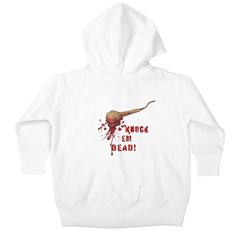 Knock Em Dead! Kids Baby Zip-Up Hoody by Andrea Snider's Artist Shop