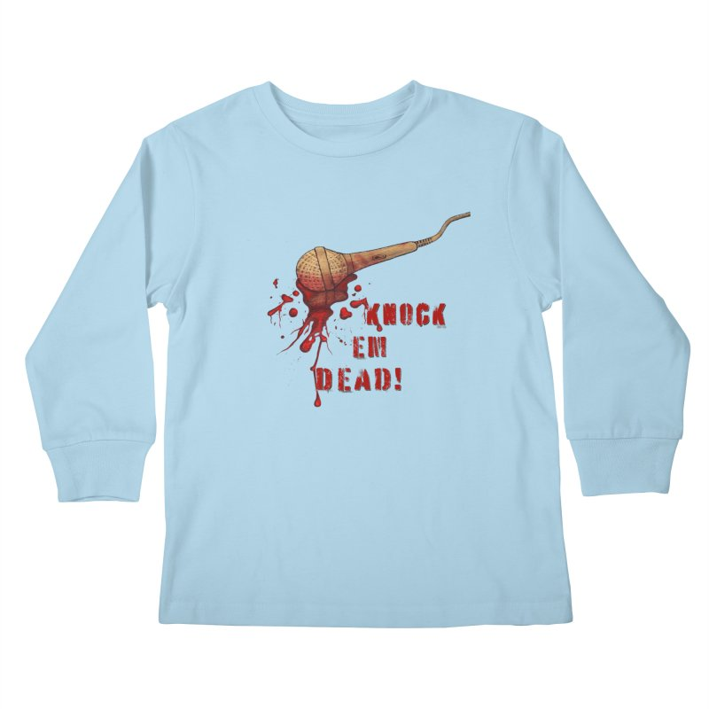 Knock Em Dead! Kids Longsleeve T-Shirt by Andrea Snider's Artist Shop