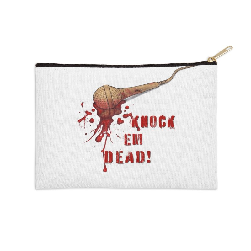 Knock Em Dead! Accessories Zip Pouch by Andrea Snider's Artist Shop