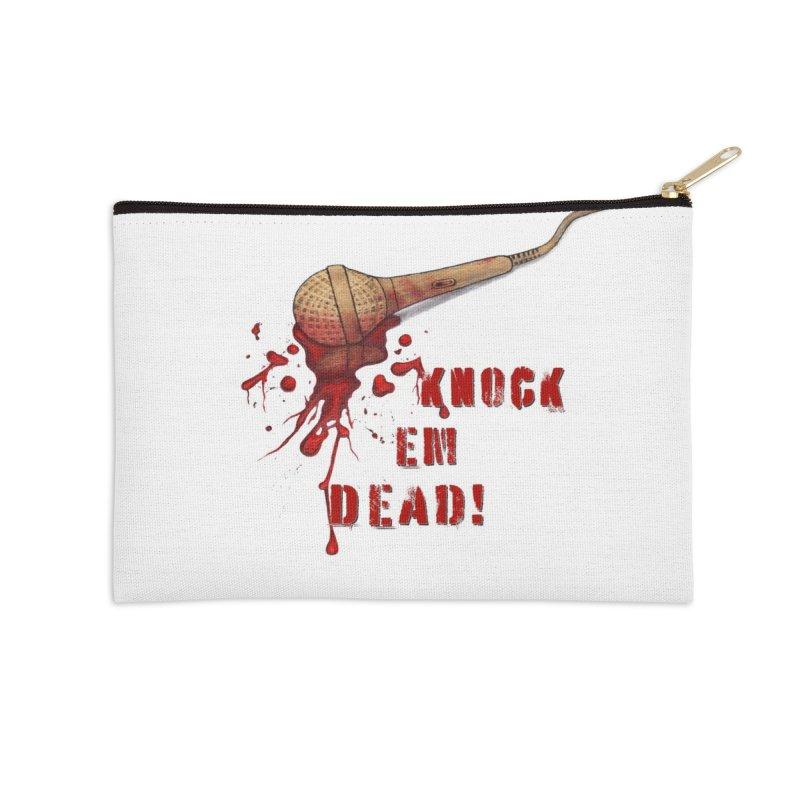 Knock Em Dead! Accessories Zip Pouch by Andrea Snider's Artist Shop