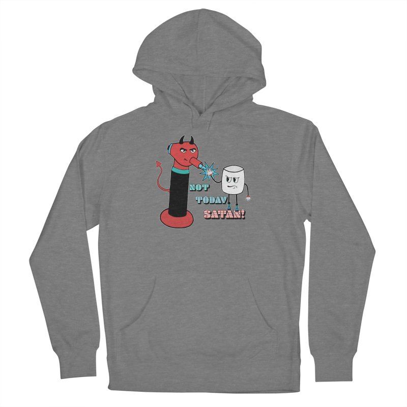 Not Today Satan! Women's Pullover Hoody by Andrea Snider's Artist Shop