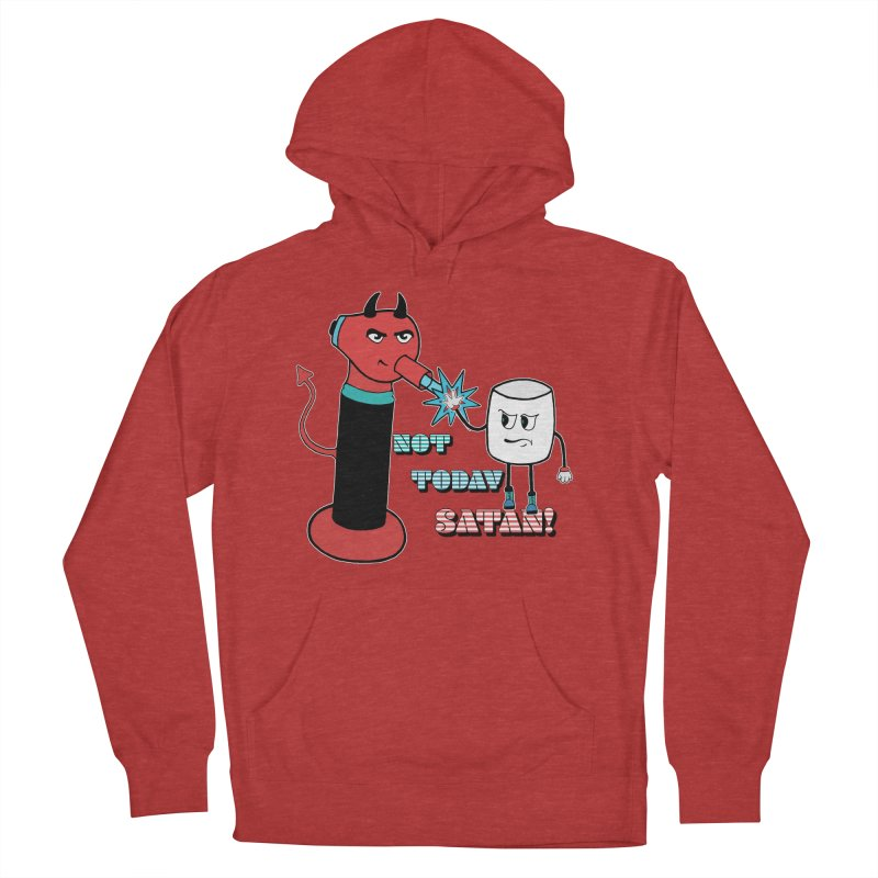 Not Today Satan! Men's French Terry Pullover Hoody by Andrea Snider's Artist Shop