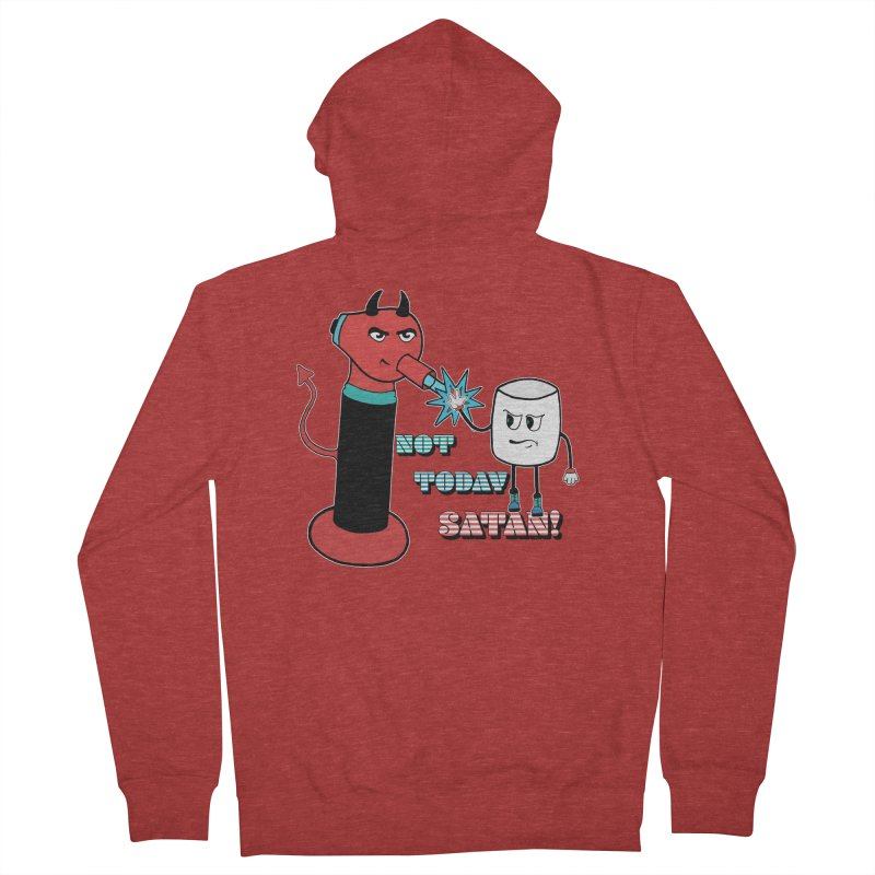 Not Today Satan! Women's French Terry Zip-Up Hoody by Andrea Snider's Artist Shop