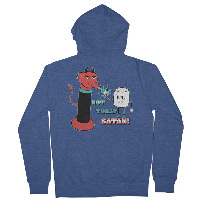 Not Today Satan! Men's French Terry Zip-Up Hoody by Andrea Snider's Artist Shop