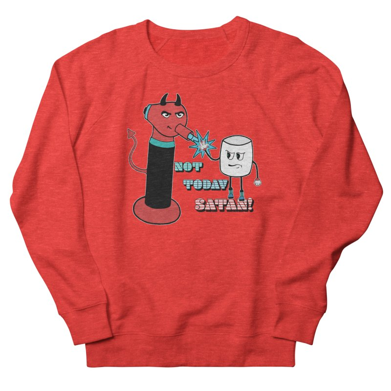 Not Today Satan! Men's Sweatshirt by Andrea Snider's Artist Shop