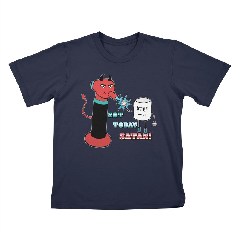Not Today Satan! Kids T-Shirt by Andrea Snider's Artist Shop
