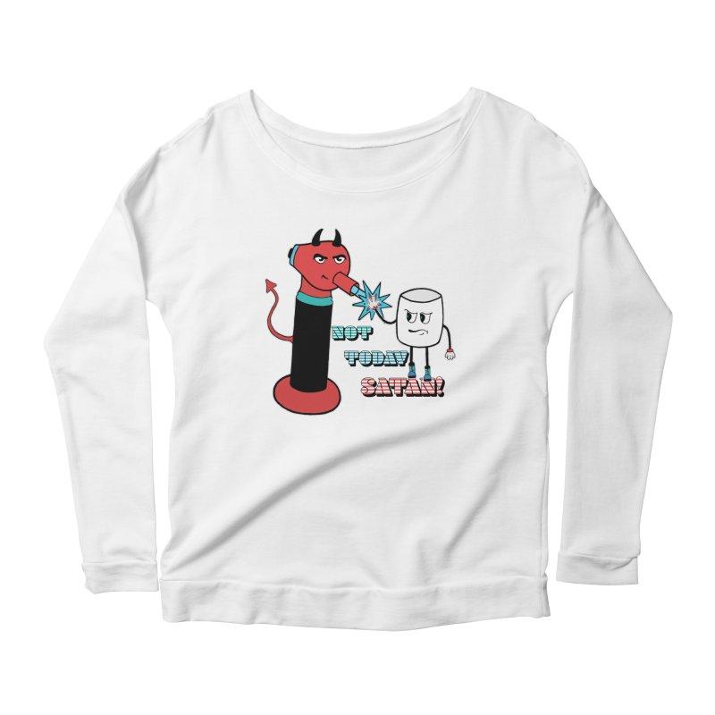 Not Today Satan! Women's Scoop Neck Longsleeve T-Shirt by Andrea Snider's Artist Shop