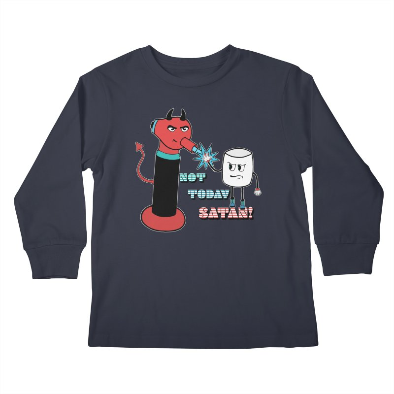 Not Today Satan! Kids Longsleeve T-Shirt by Andrea Snider's Artist Shop