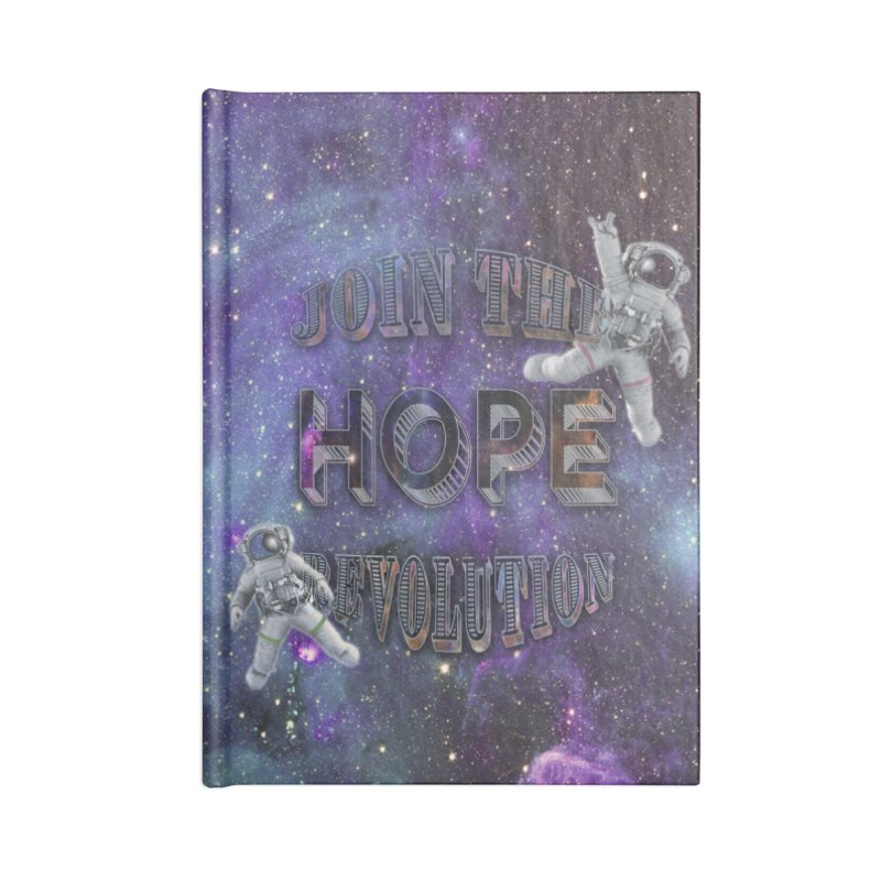 Hope Revolution. Accessories Lined Journal Notebook by Andrea Snider's Artist Shop