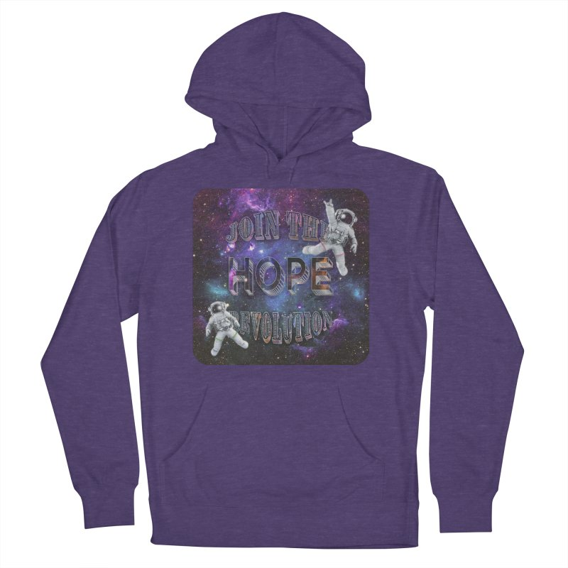 Hope Revolution. Women's French Terry Pullover Hoody by Andrea Snider's Artist Shop