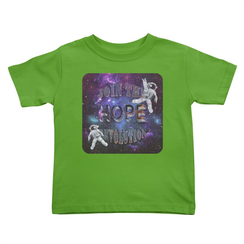 Hope Revolution. Kids Toddler T-Shirt by Andrea Snider's Artist Shop