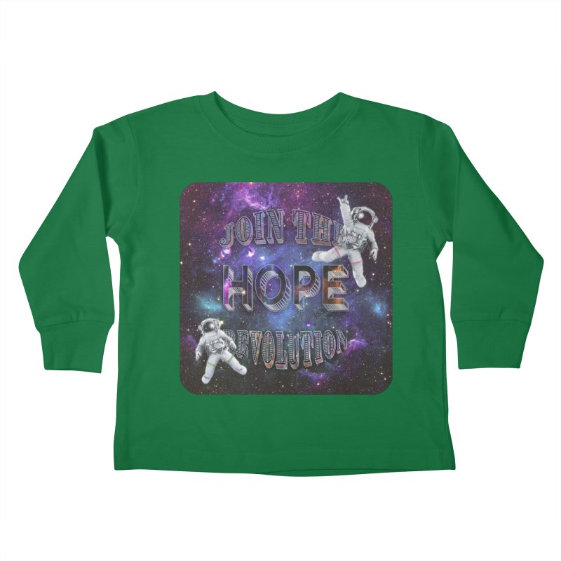 Hope Revolution. Kids Toddler Longsleeve T-Shirt by Andrea Snider's Artist Shop