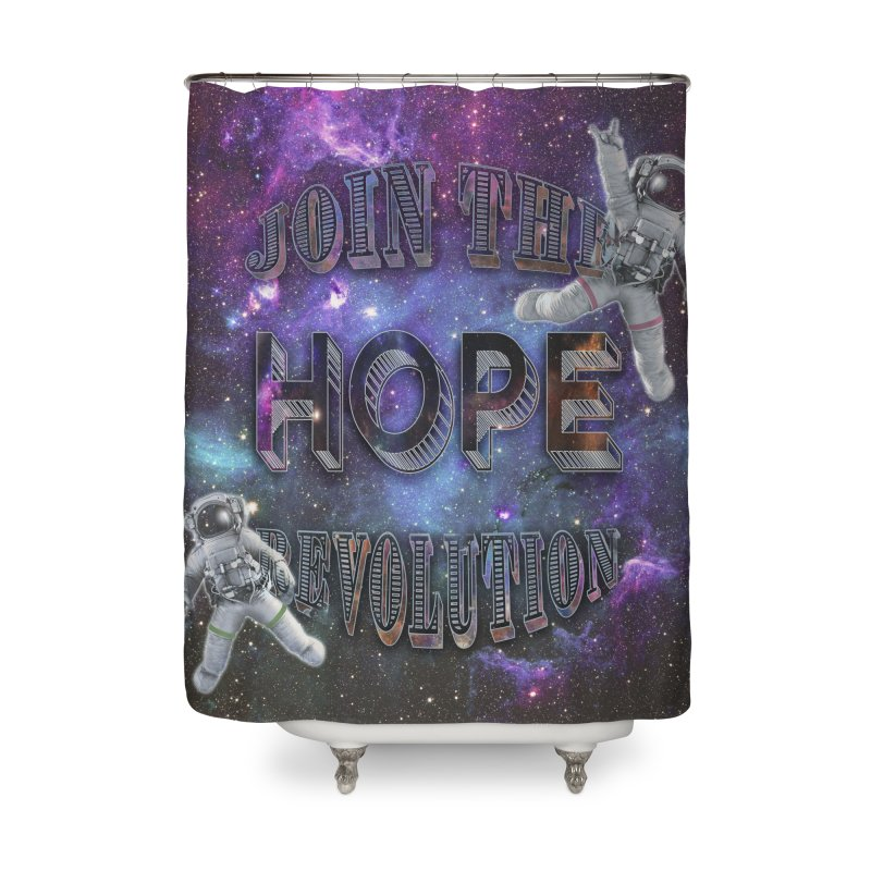 Hope Revolution. Home Shower Curtain by Andrea Snider's Artist Shop