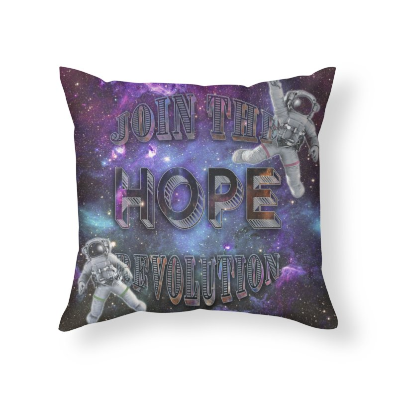 Hope Revolution. Home Throw Pillow by Andrea Snider's Artist Shop