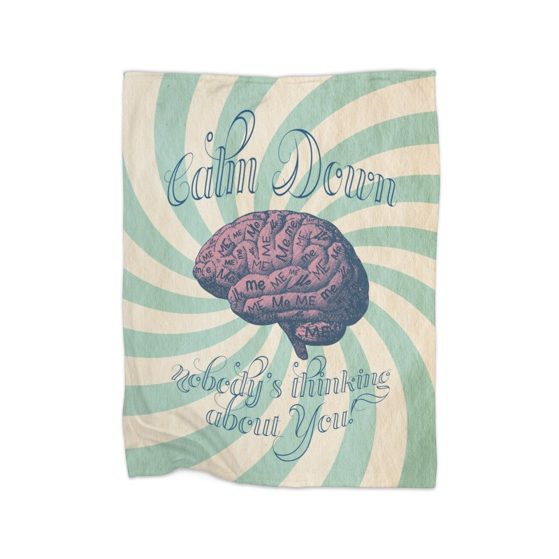 Calm Down. Home Blanket by Andrea Snider's Artist Shop