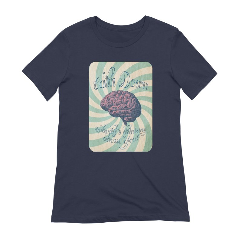 Calm Down. Women's Extra Soft T-Shirt by Andrea Snider's Artist Shop