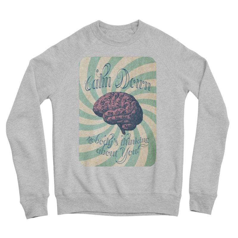 Calm Down. Women's Sponge Fleece Sweatshirt by Andrea Snider's Artist Shop