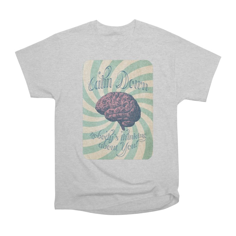 Calm Down. Men's Heavyweight T-Shirt by Andrea Snider's Artist Shop
