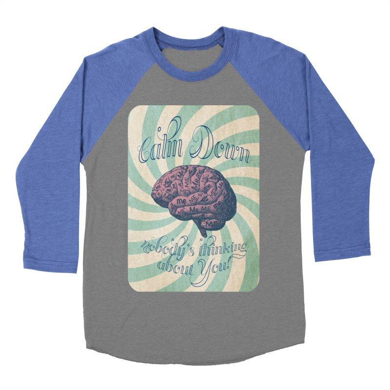 Calm Down. Women's Baseball Triblend Longsleeve T-Shirt by Andrea Snider's Artist Shop