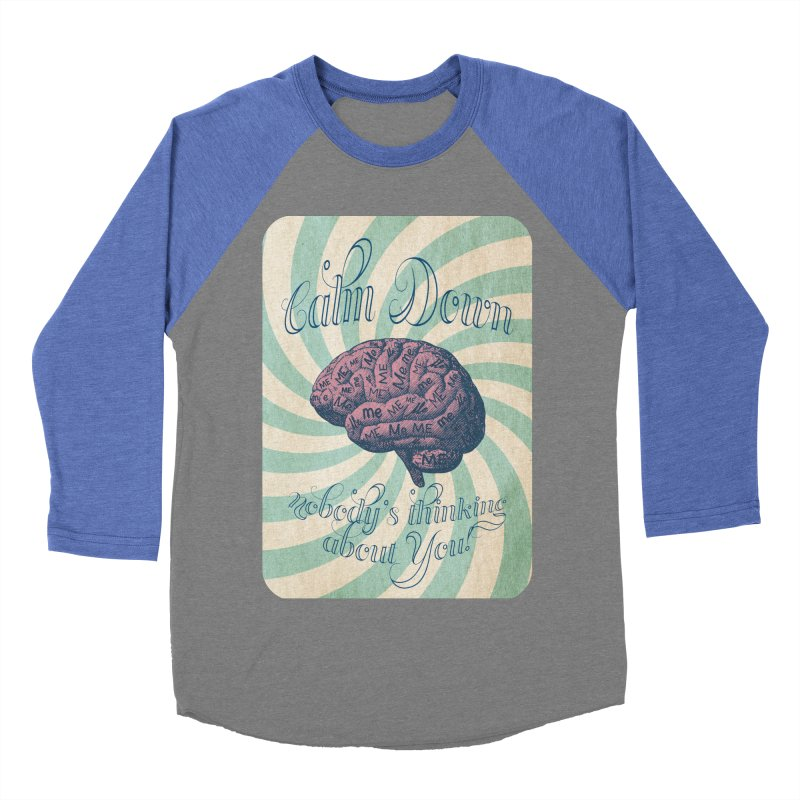 Calm Down. Men's Baseball Triblend Longsleeve T-Shirt by Andrea Snider's Artist Shop