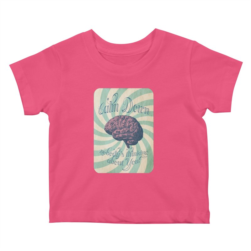 Calm Down. Kids Baby T-Shirt by Andrea Snider's Artist Shop