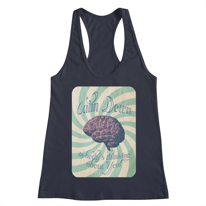 Calm Down. Women's Racerback Tank by Andrea Snider's Artist Shop