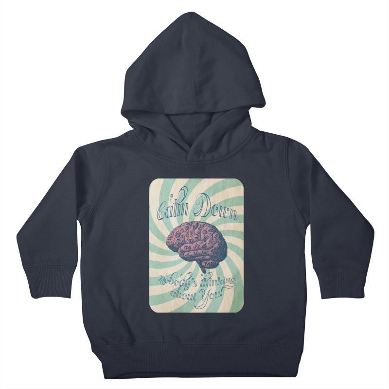Calm Down. Kids Toddler Pullover Hoody by Andrea Snider's Artist Shop