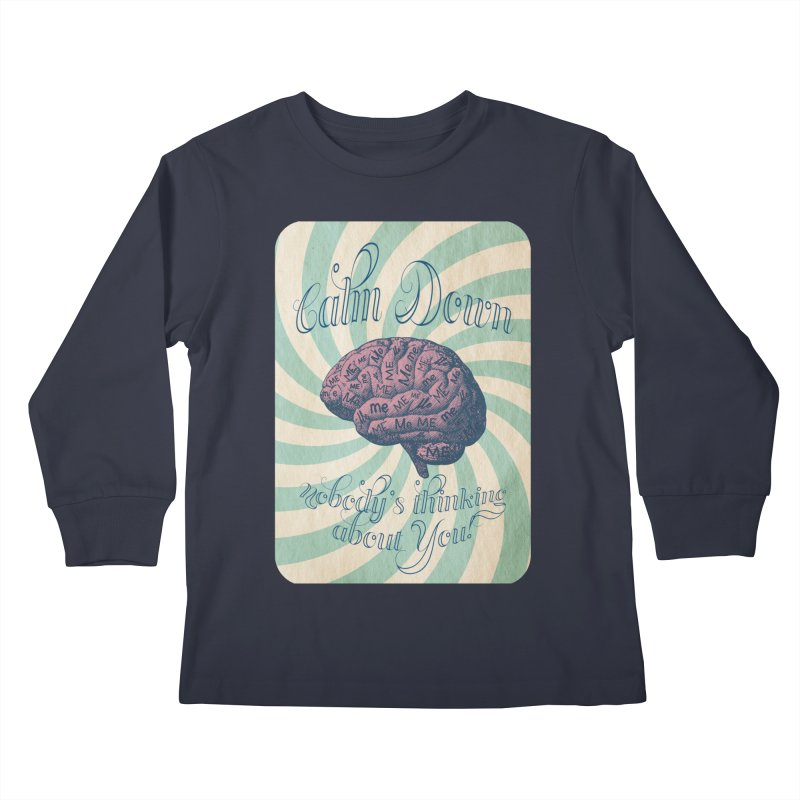 Calm Down. Kids Longsleeve T-Shirt by Andrea Snider's Artist Shop
