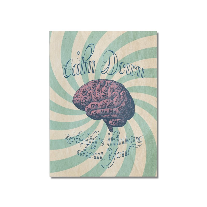 Calm Down. Home Mounted Acrylic Print by Andrea Snider's Artist Shop