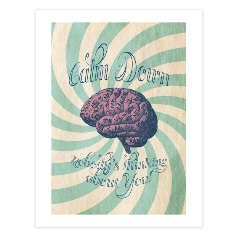Calm Down. Home Fine Art Print by Andrea Snider's Artist Shop