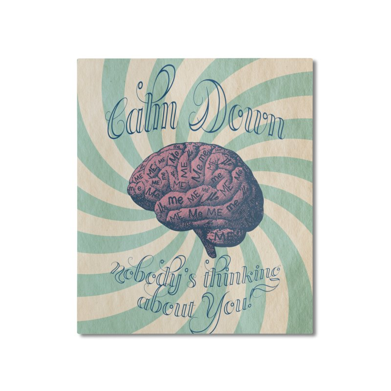 Calm Down. Home Mounted Aluminum Print by Andrea Snider's Artist Shop
