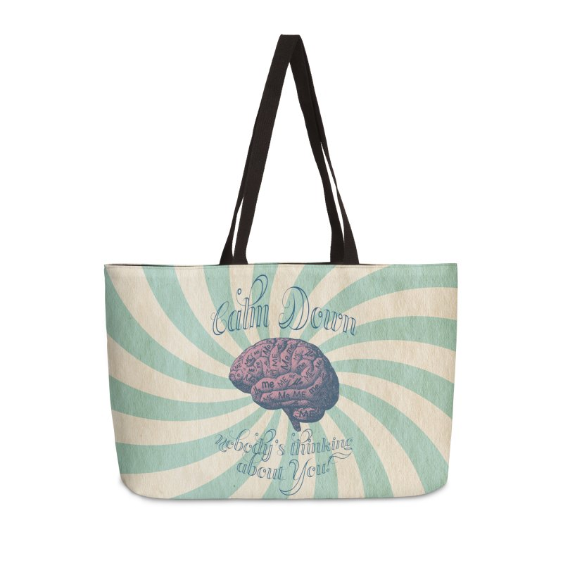 Calm Down. Accessories Weekender Bag Bag by Andrea Snider's Artist Shop