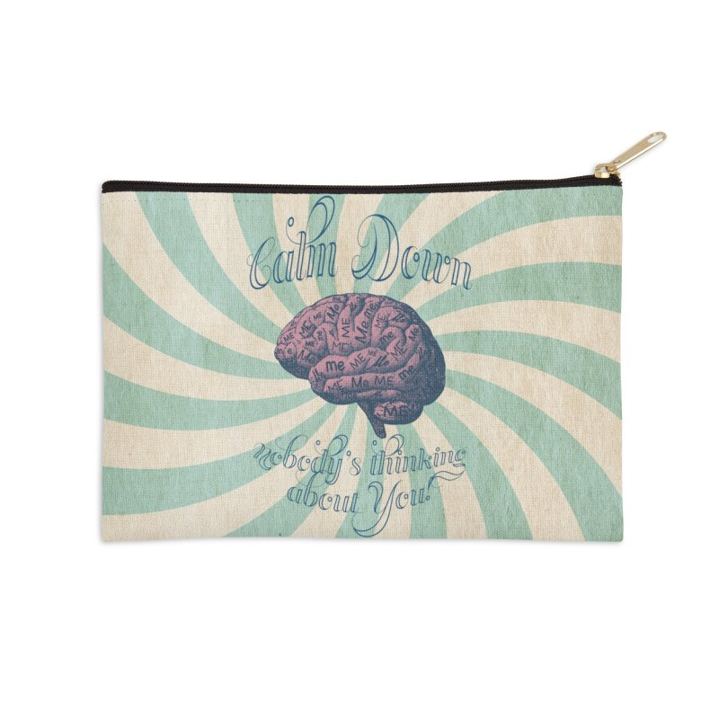 Calm Down. Accessories Zip Pouch by Andrea Snider's Artist Shop