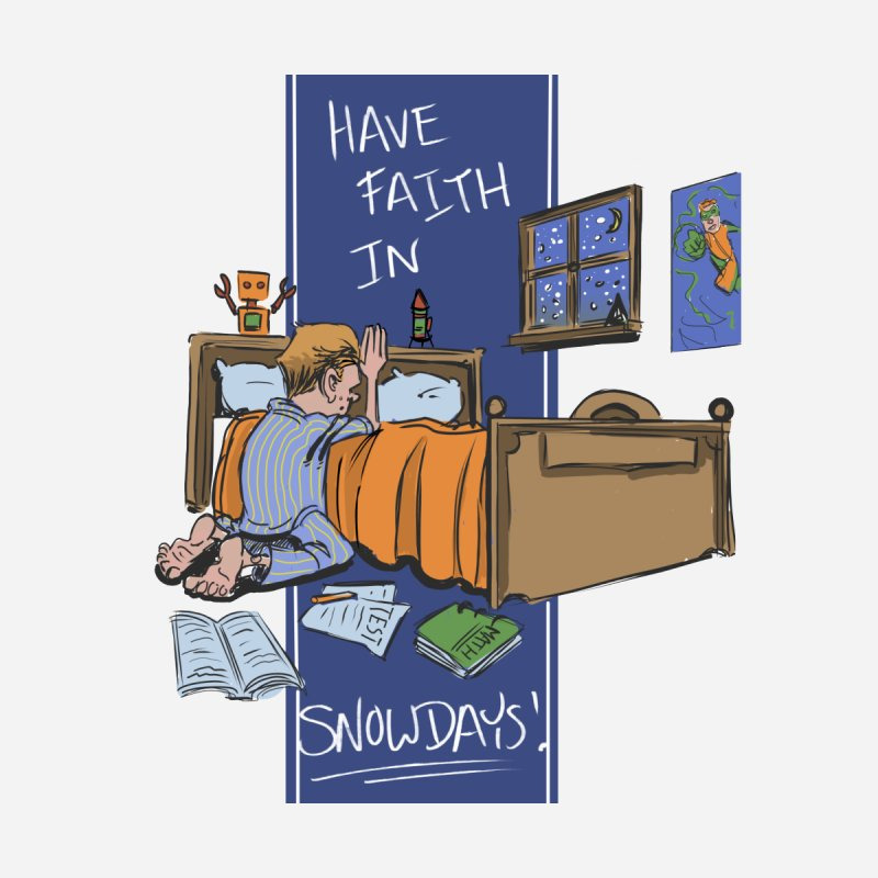 Have Faith in Snowdays Kids T-Shirt by Andrew Dorland's Shop of Wonderful Things